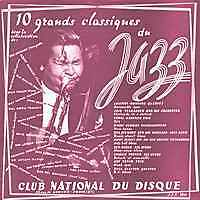 10 GRANDS CLASSIQUES DU JAZZ Compilation FR Press 25 Cm