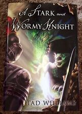 A STARK AND WORMY KNIGHT Tad Williams 1st trade HC short story collection fine