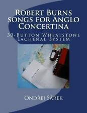 Robert Burns Songs for Anglo Concertina : 30-Button Wheatstone Lachenal...