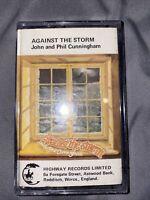 John & Phil Cunningham – Against The Storm - Cassette Tape