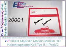EE 20001 New Märklin Marklin HO Couplers Type 8.1 f 3000 3001 3002 Locos Pk/2