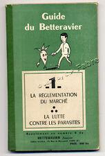 ANONYME, GUIDE DU BETTERAVIER  T. 1 : RÉGLEMENTATION - PARASITES