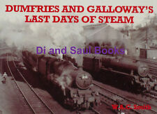 DUMFRIES & GALLOWAY RAILWAY HISTORY Scotland Trains NEW Last Days of Steam Rail