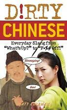 Very Good, Dirty Chinese: Everyday Slang from (Dirty Everyday Slang), Coleman, M
