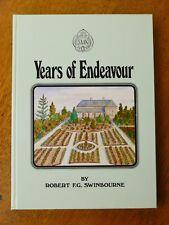 Years of Endeavour - Robert Swinbourne (Hardback, 1982) SIGNED, South Australia