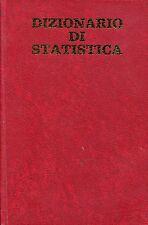 Eugene Morice con M. Bertraud DIZIONARIO DI STATISTICA