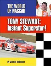 Tony Stewart: Instant Superstar! (World of NASCAR)