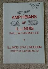 New listing Amphibians of Illinois Paul Parmalee State Museum 1954 Vg+ illustrated reptiles