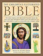 The Children's Illustrated Bible: The Most Famous and Treasured Passages from th