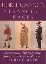 Horse-Racing's Strangest Races (Strangest Series)-Andrew Ward