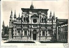 lo 114 1940 PAVIA - La Certosa - Facciata - viagg Ed. Songia Milano