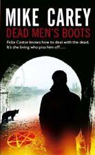 Dead Men's Boots: A Felix Castor Novel, vol 3,Mike Carey