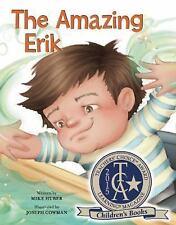 The Amazing Erik (Redleaf Lane - Early Experiences)