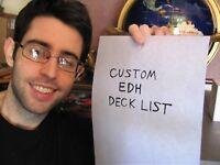 YOUR CUSTOM EDH DECK LIST - Magic The Gathering Commander MTG