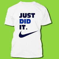 Just Did It Funny Saying Nike Slogan Spoof Witty Humor Parody  Funny T-Shirt