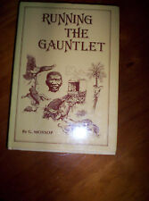 RUNNING THE GAUNTLET-G MOSSOP-TRUE ACCOUNT EARLY DAYS SOUTH AFRICA-2ND EDIT-HC/D