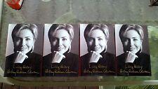 Hillary Clinton LIVING HISTORY book 1st PRINT