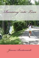 NEW Running into Love by Jeanne Bustamante