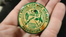 1956 1957 Ft Fort Bragg Fish and Wildlife Association Badge Button