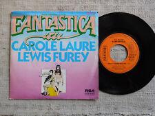 "Carole Laure / Lewis Furey – Bande Originale Du Film ""Fantastica"" Eti- 45 giri"
