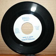 MARILYN BARBARIN Make It Alone STOP BEFORE YOU START N.O. Soul 45 on VIRGIL 101