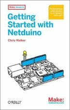 Make: Getting Started with Netduino, Chris Walker, Used; Good Book