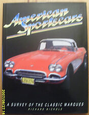 'AMERICAN SPORTSCARS' (1989) A SURVEY OF THE CLASSIC MARQUES by RICHARD NICHOLS
