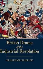 British Drama of the Industrial Revolution by Frederick Burwick 9781107111653
