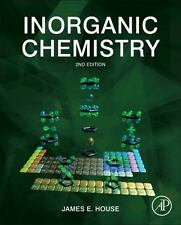Inorganic Chemistry, Second Edition: By James House