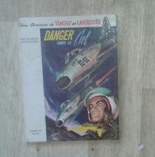 CHARLIER. UDERZO. Tanguy et Laverdure. Danger dans le Ciel. Dargaud. 1969.