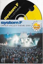 SYSTEM F - Dance Valley Theme 2001 CD SINGLE 2TR Cardsleeve Trance Belgium