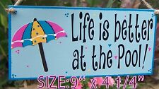 LIFE IS BETTER AT THE POOL SIGN SUMMER FUN TIKI BAR TROPICAL DRINKS DECK PARTY