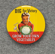 Dig for Victory, Grow your own Vegetables - Large Button Badge - 58mm diam