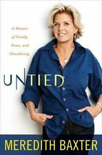 Untied A Memoir of Family Fame and Floundering Book by Meredith Baxter Brand NEW