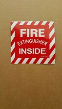 Fire Extinguisher Inside Sign Lot Of 2 Signs 4 X 4 Vinyl Stick On Sign