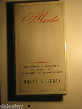 MERDE: Excursions in Scientific Cultural Coprology by Ralph A. Lewin 1999 HCDJ