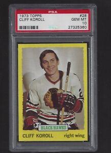 1973 Topps #28 Cliff Koroll, PSA 10 GEM MT, POP 3, Black Hawks Hockey 1973-74