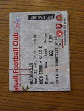 31/07/2013 Ticket: Walsall v Aston Villa [Friendly]. Any faults with this item