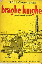 Braghe lunghe. Poesie in dialetto genovese- A.ACQUARONE, 1953  -ST864