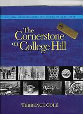 THE CORNERSTONE ON COLLEGE HILL by TERRENCE COLE, 1994 Edition, hb, dj,  Alaska