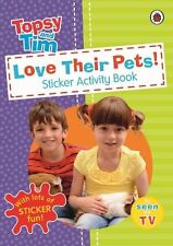 Love Their Pets: a Ladybird Topsy and Tim Sticker Book-CBEEBIES