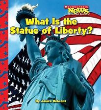 What Is the Statue of Liberty? (Scholastic News Nonfiction Readers: American Sym