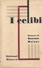 I CELIBI - ONORATO BALZAC ED. MINERVA