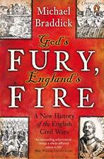 God's Fury, England's Fire: A New History of the English Civil Wars by Braddick,