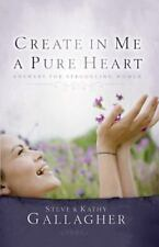Create in Me a Pure Heart : Answers for Struggling Women