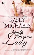 How To Tame a Lady - Kasey Michaels (Paperback)