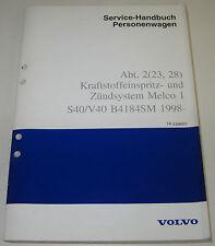 Werkstatthandbuch Volvo S40 V40 S 40 V 40 Zündsystem Melco 1 Kraftstoff ab 1998
