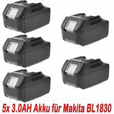 5x 18V 3.0AH Akku für Makita BL1830 BL1840 BL1815 BL1860  LXT Lithium Ion NEU