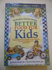 Better Food for Kids by Joanne Saab and Daina Kalnins