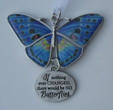 k If nothing ever changed = no butterflies BLISSFUL JOURNEY BUTTERFLY ORNAMENT
